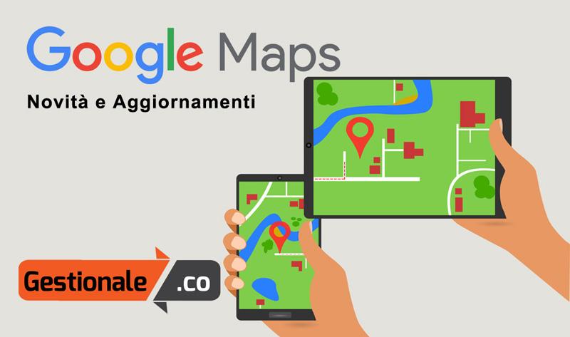 google mappa aggiornamenti